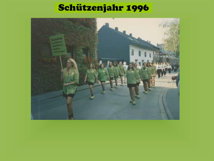 Schützenjahr 1996