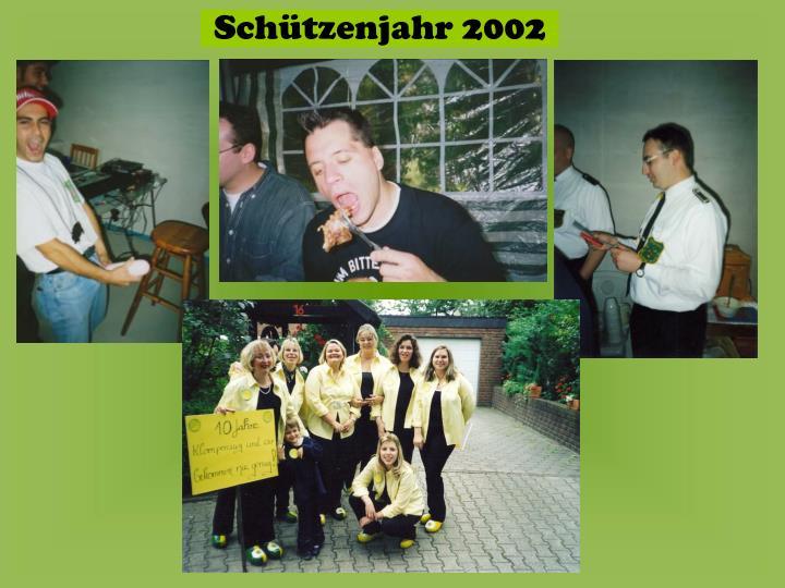 Schützenjahr 2002