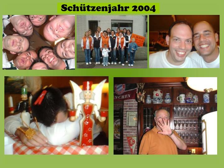 Schützenjahr 2004