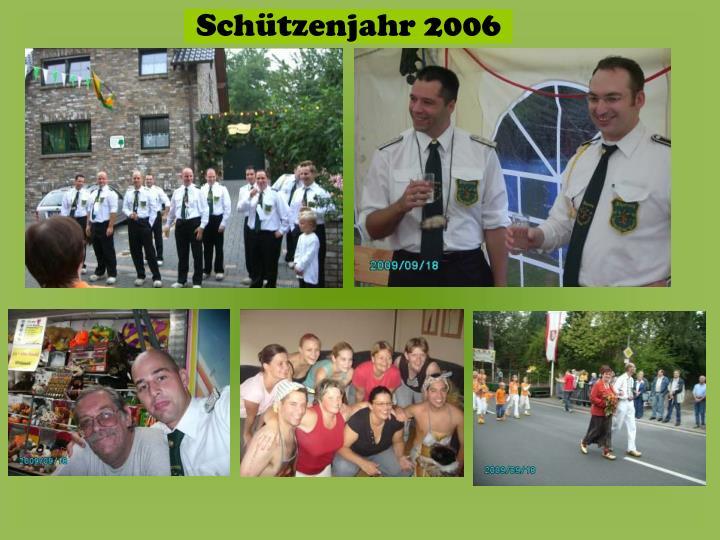 Schützenjahr 2006