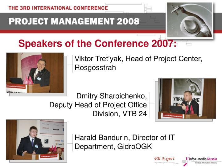Speakers of the Conference 2007