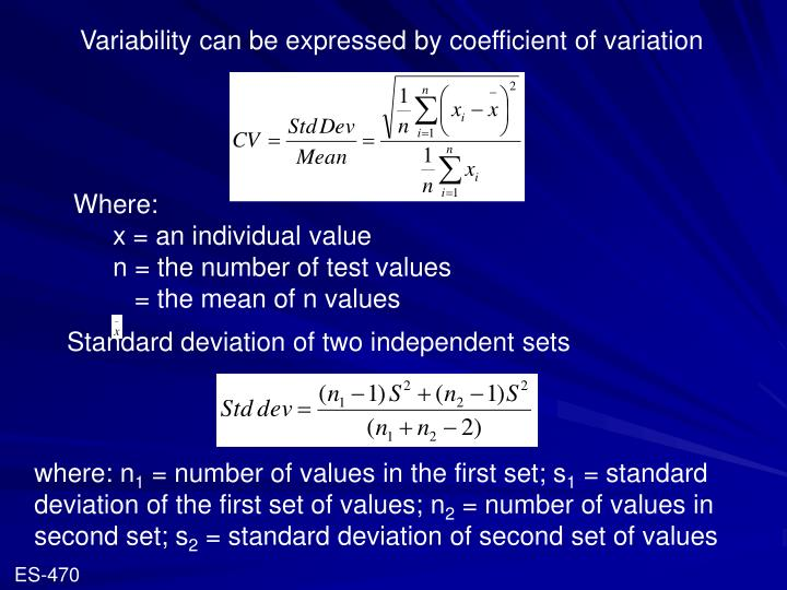 Variability can be expressed by coefficient of variation