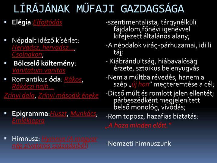 LÍRÁJÁNAK MŰFAJI GAZDAGSÁGA