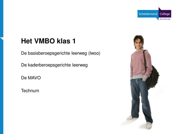 Het VMBO klas 1