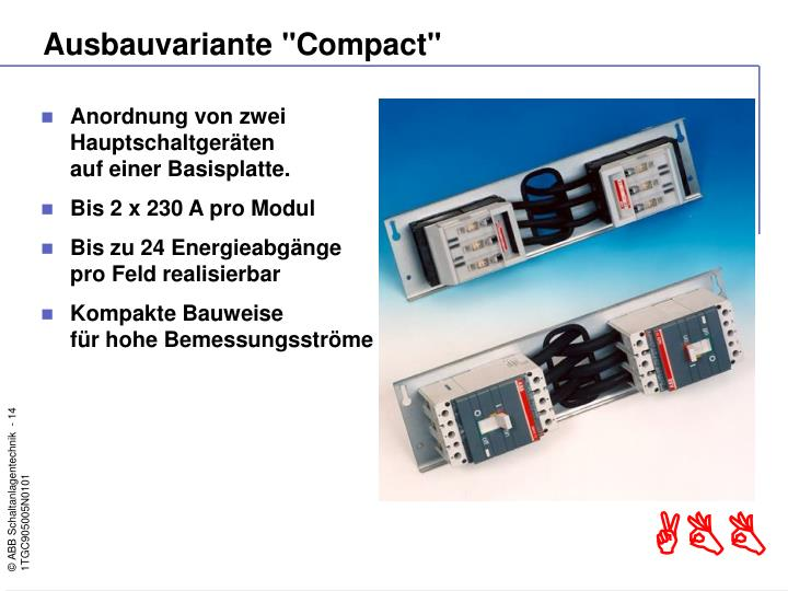 "Ausbauvariante ""Compact"""