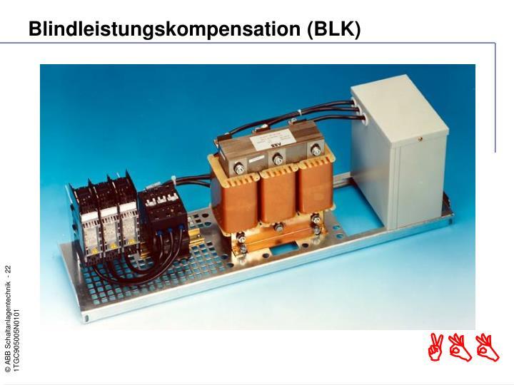 Blindleistungskompensation (BLK)