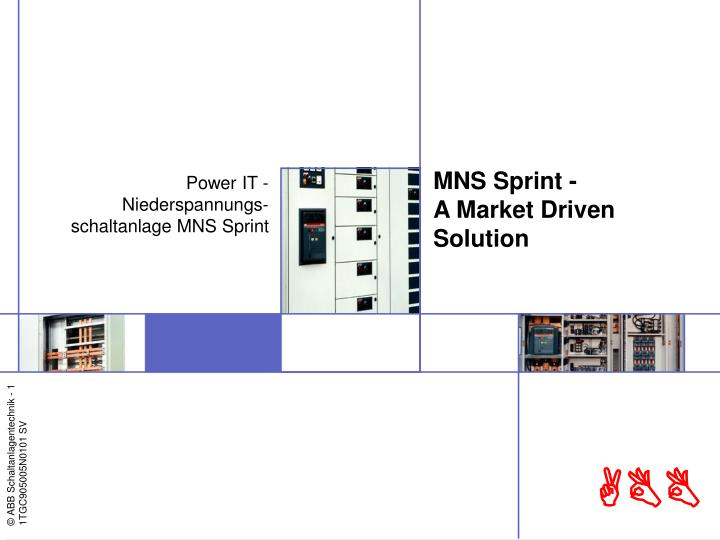 mns sprint a market driven solution