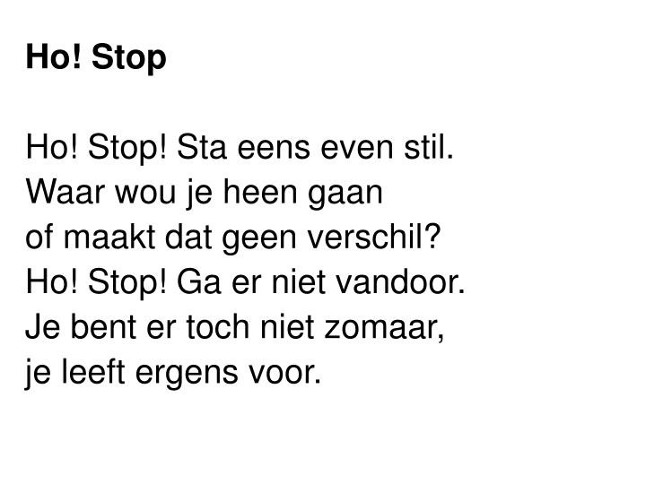 Ho! Stop
