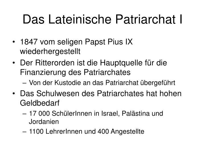 Das Lateinische Patriarchat I