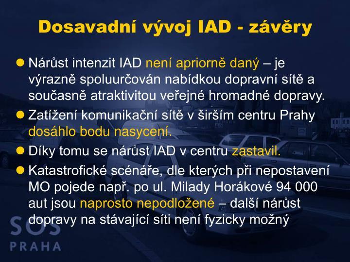 Dosavadní vývoj IAD - závěry