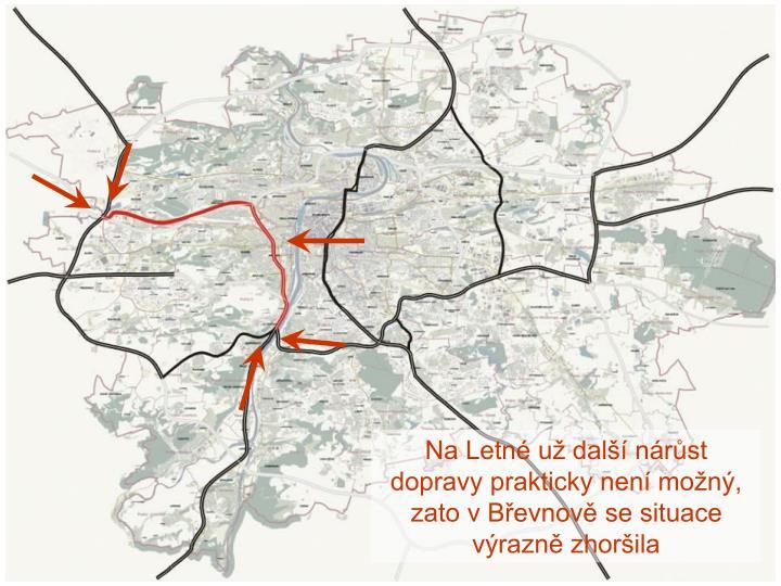 Na Letné už další nárůst dopravy prakticky není možný, zato v Břevnově se situace výrazně zhoršila