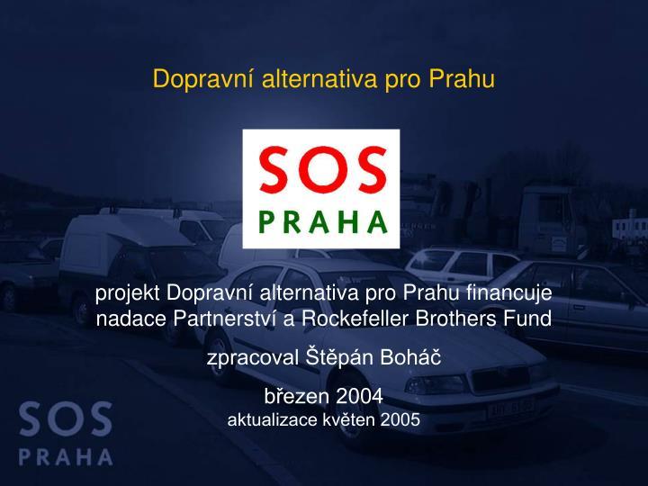 Dopravní alternativa pro Prahu