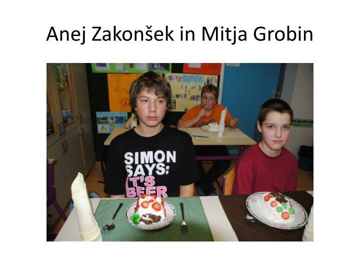 Anej Zakonšek in Mitja Grobin