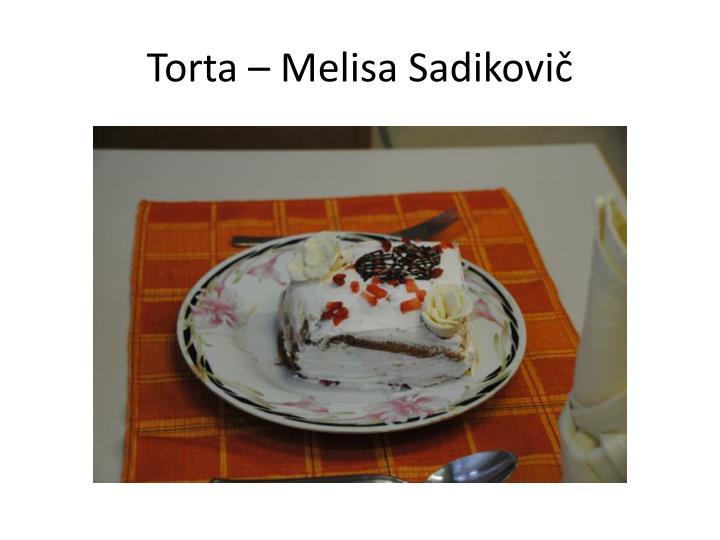 Torta – Melisa Sadikovič
