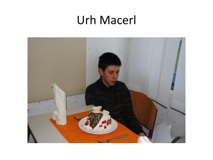 Urh Macerl