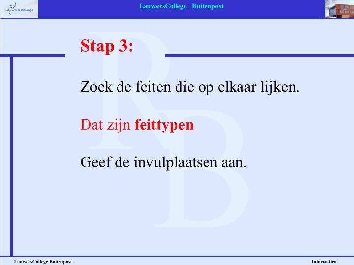 Stap 3: