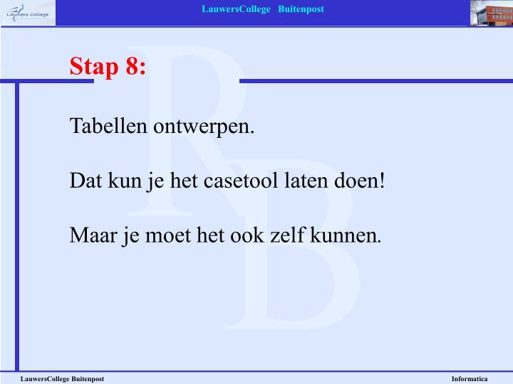 Stap 8: