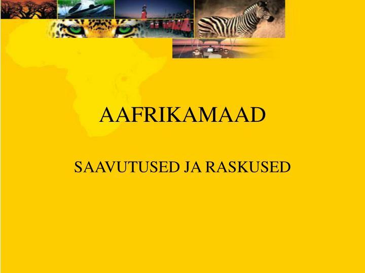 AAFRIKAMAAD