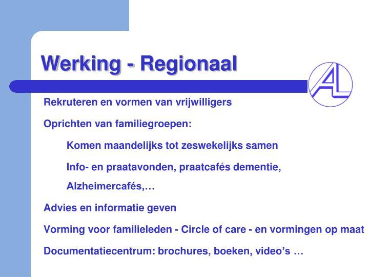 Werking - Regionaal