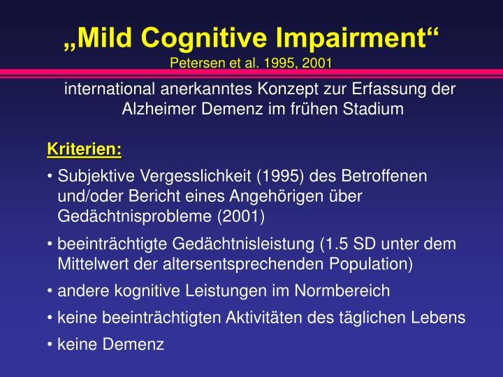 """Mild Cognitive Impairment"""