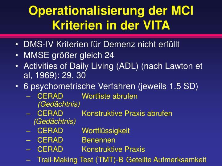 Operationalisierung der MCI Kriterien in der VITA