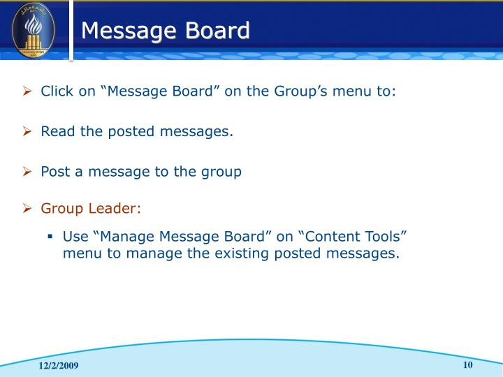 "Click on ""Message Board"" on the Group's menu to:"