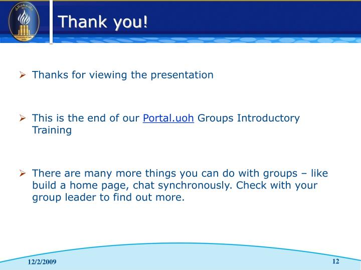 Thanks for viewing the presentation