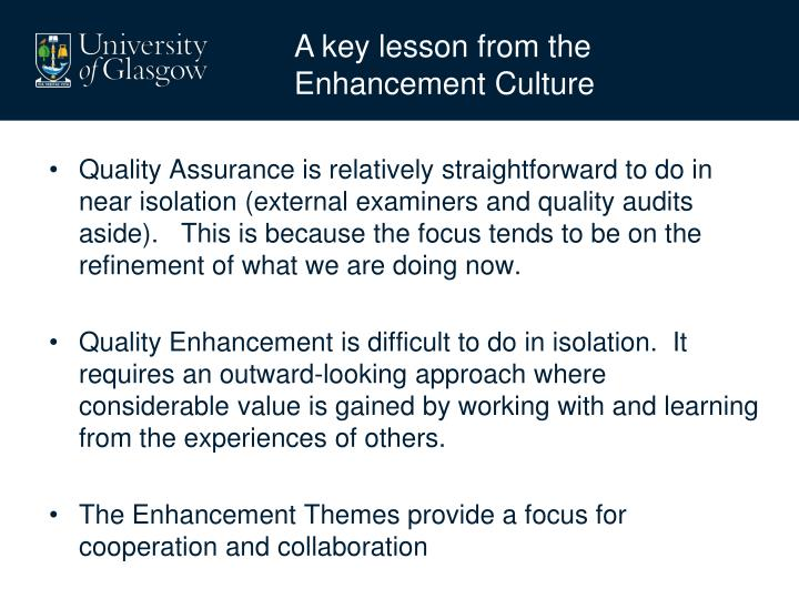 A key lesson from the Enhancement Culture