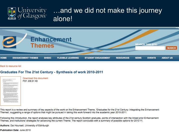 …and we did not make this journey alone!
