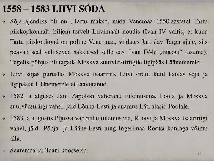1558 – 1583 LIIVI SÕDA