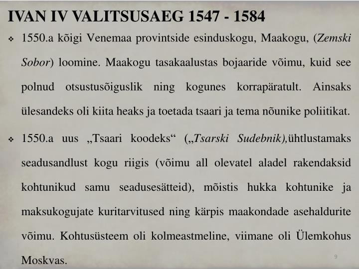 IVAN IV VALITSUSAEG 1547 - 1584