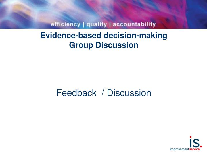 Evidence-based decision-making