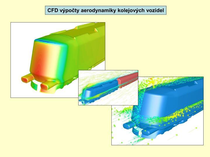 CFD výpočty aerodynamiky kolejových vozidel