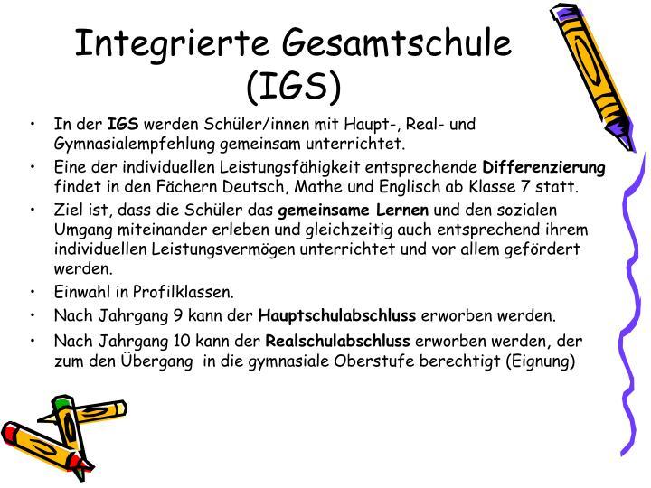 Integrierte Gesamtschule (IGS)
