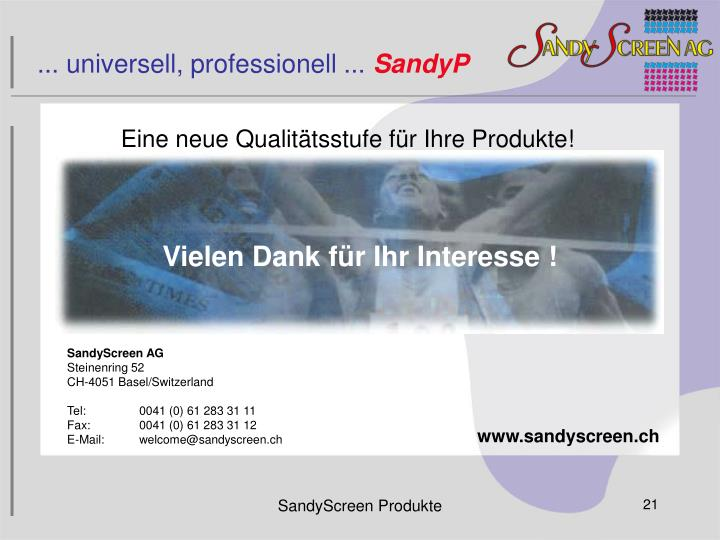... universell, professionell ...
