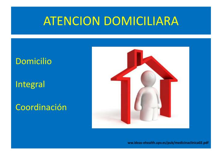 ATENCION DOMICILIARA