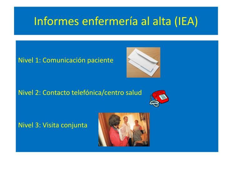 Informes enfermería al alta (IEA)