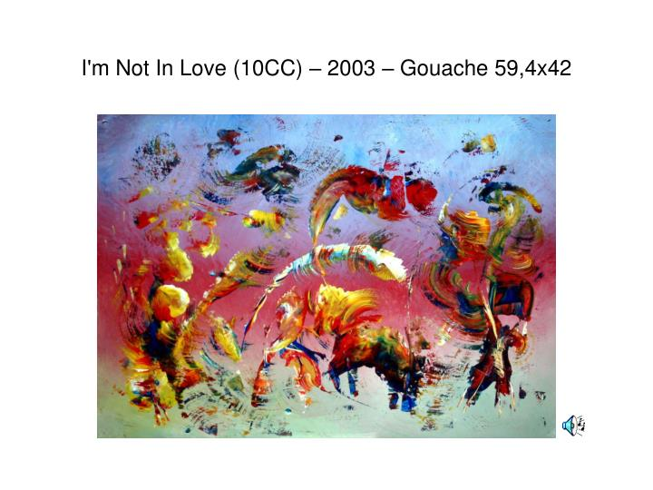 I'm Not In Love (10CC) –