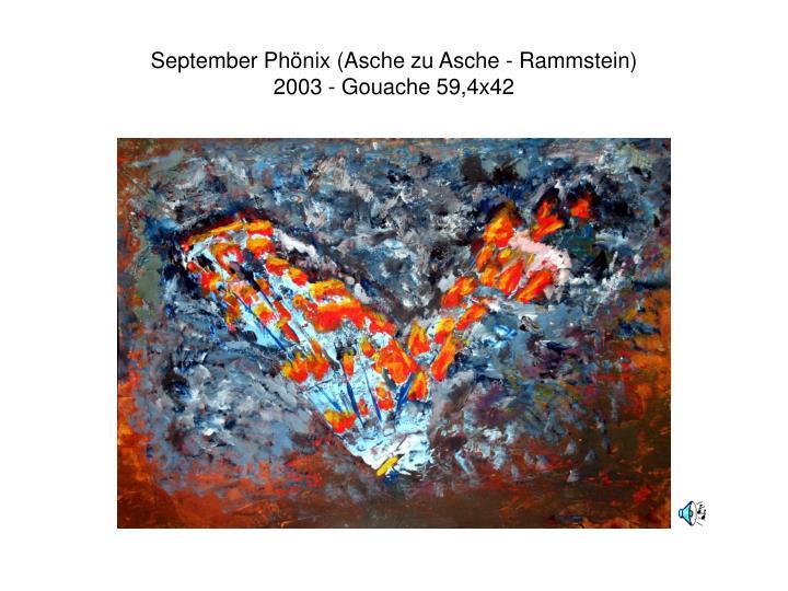 September Phönix (Asche zu Asche - Rammstein)