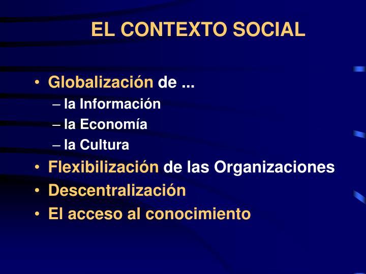EL CONTEXTO SOCIAL