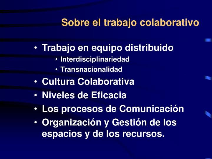 Sobre el trabajo colaborativo