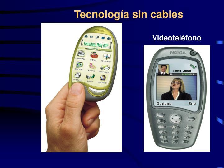 Tecnología sin cables