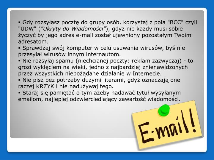 """Gdy rozsyłasz pocztę do grupy osób, korzystaj z pola """"BCC"""" czyli """"UDW"""" ("""