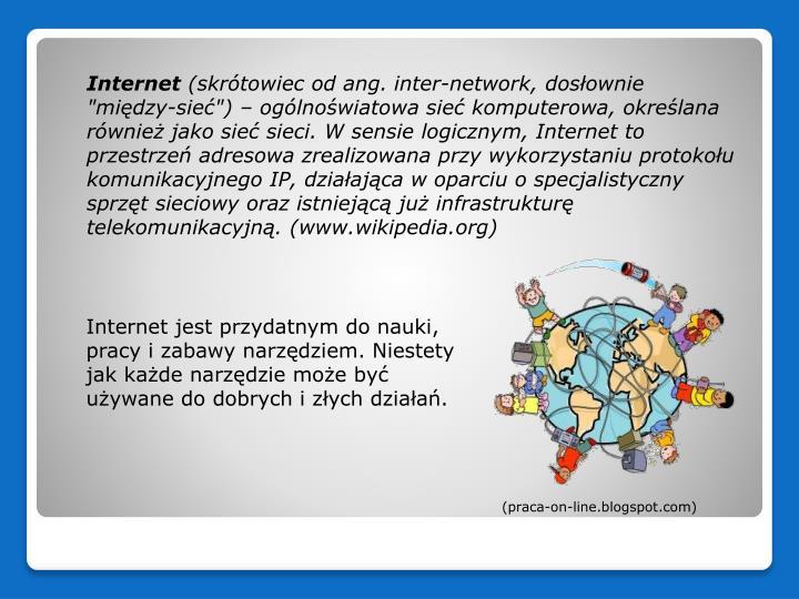 Internet jest przydatnym do nauki,