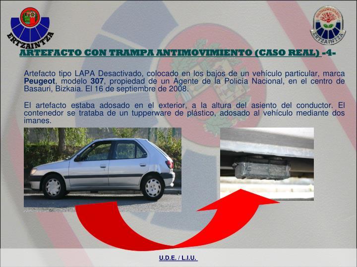 ARTEFACTO CON TRAMPA ANTIMOVIMIENTO (CASO REAL)