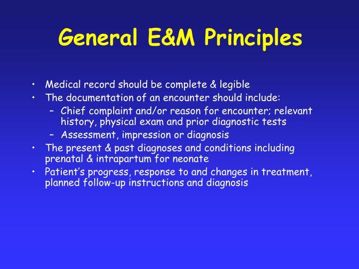 General E&M Principles