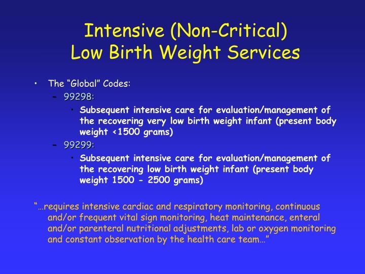 Intensive (Non-Critical)