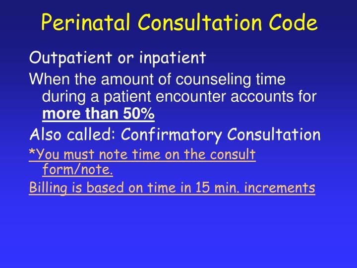 Perinatal Consultation Code