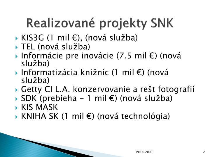 Realizované projekty SNK