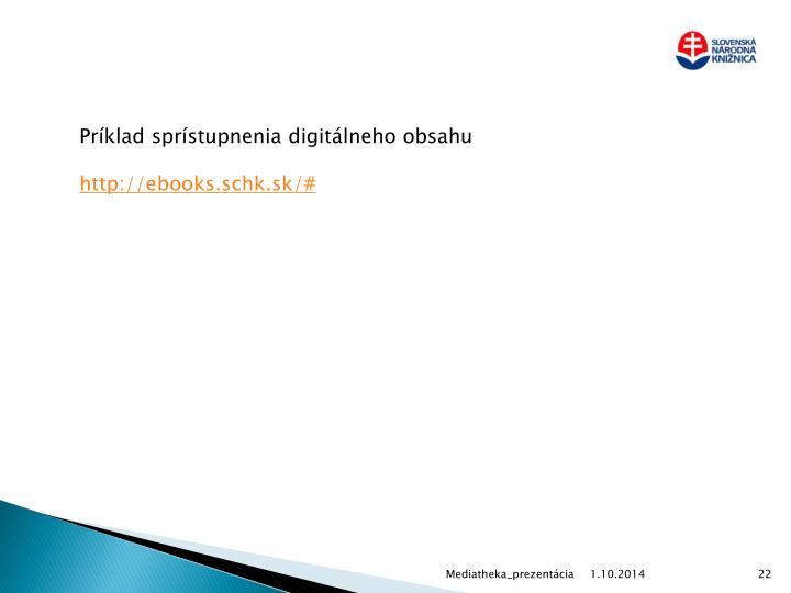 Príklad sprístupnenia digitálneho obsahu